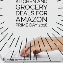 Kitchen and Grocery deals for Amazon Prime Day 2018